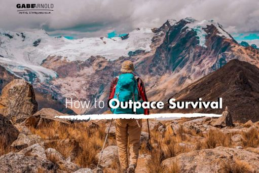 How To Outpace Survival